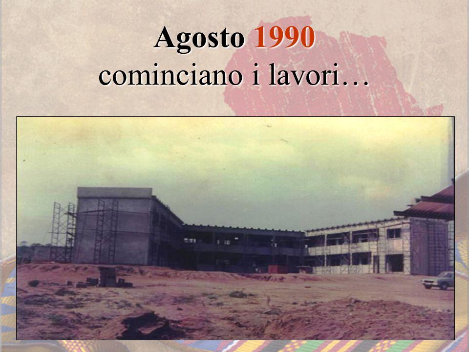 Agosto 1990 cominciano i lavori…