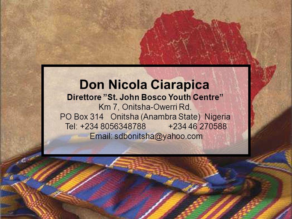 Don Nicola Ciarapica Direttore St. John Bosco Youth Centre