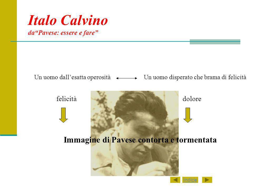 Italo Calvino da Pavese: essere e fare