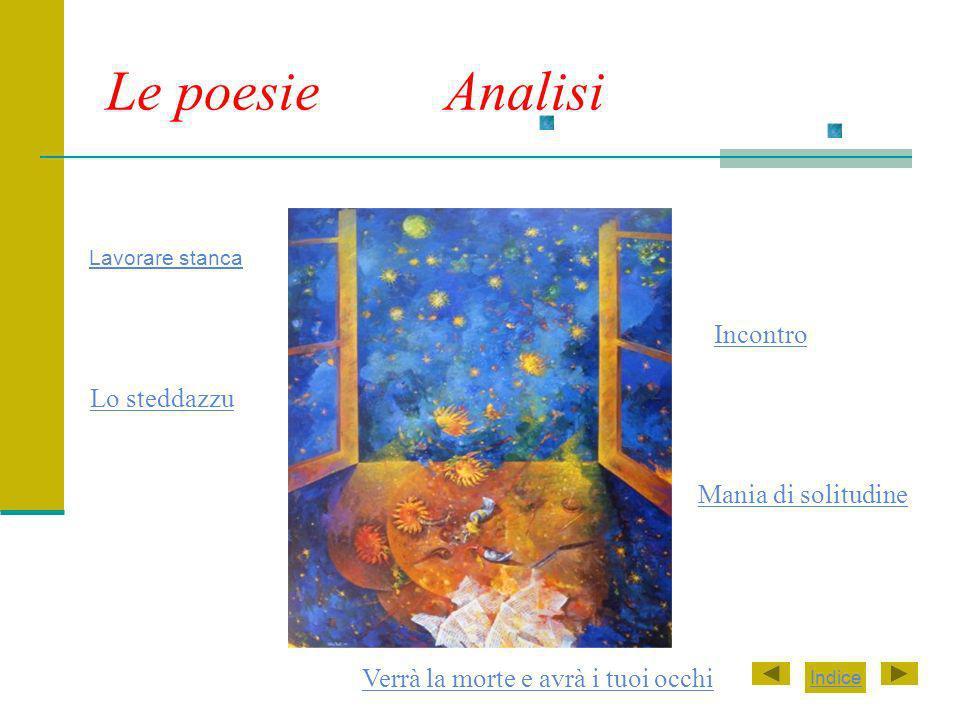 Le poesie Analisi Incontro Lo steddazzu Mania di solitudine