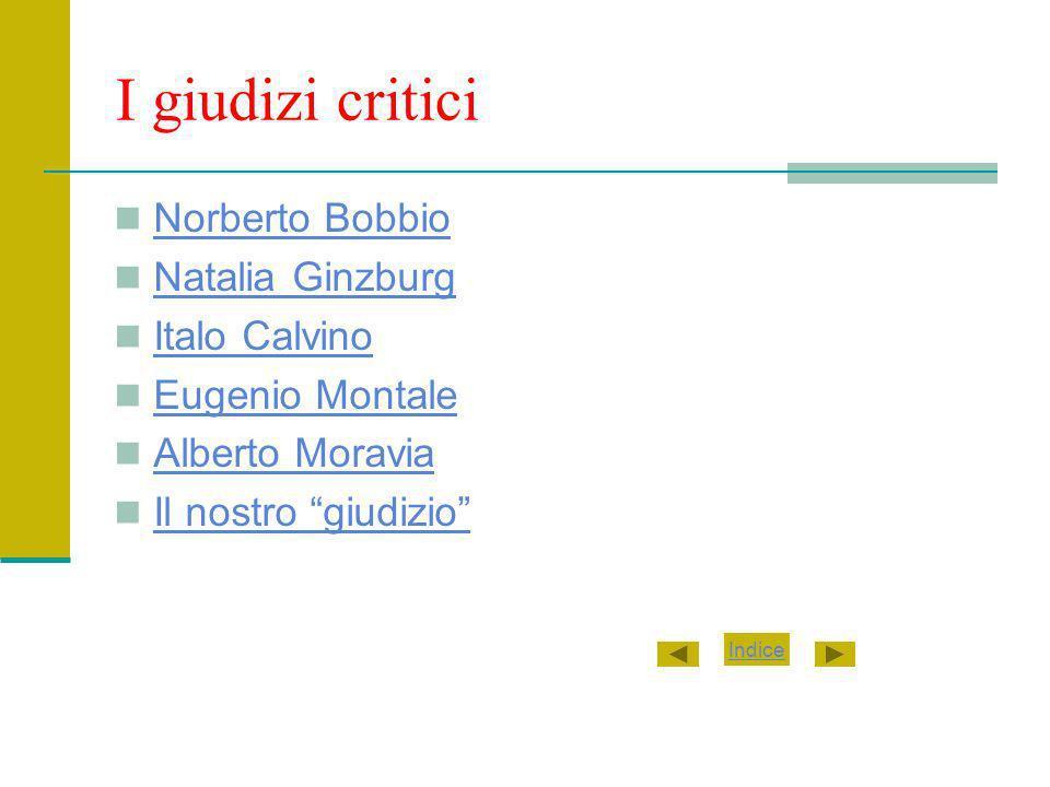 I giudizi critici Norberto Bobbio Natalia Ginzburg Italo Calvino
