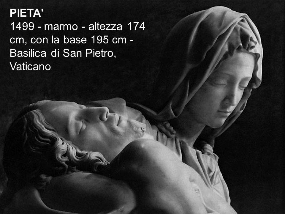 PIETA 1499 - marmo - altezza 174 cm, con la base 195 cm - Basilica di San Pietro, Vaticano