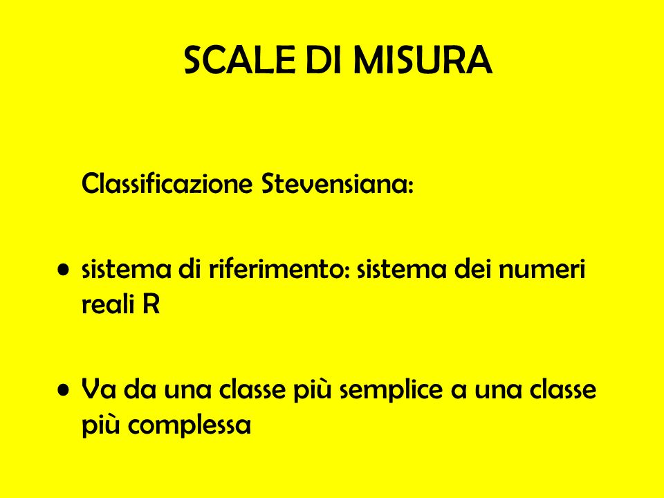 SCALE DI MISURA Classificazione Stevensiana: