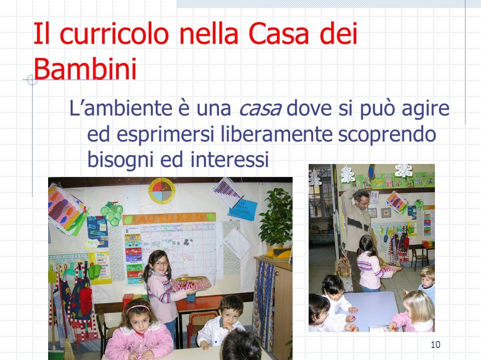 Il curricolo nella Casa dei Bambini