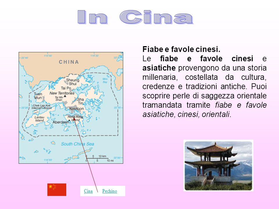 In Cina Fiabe e favole cinesi.