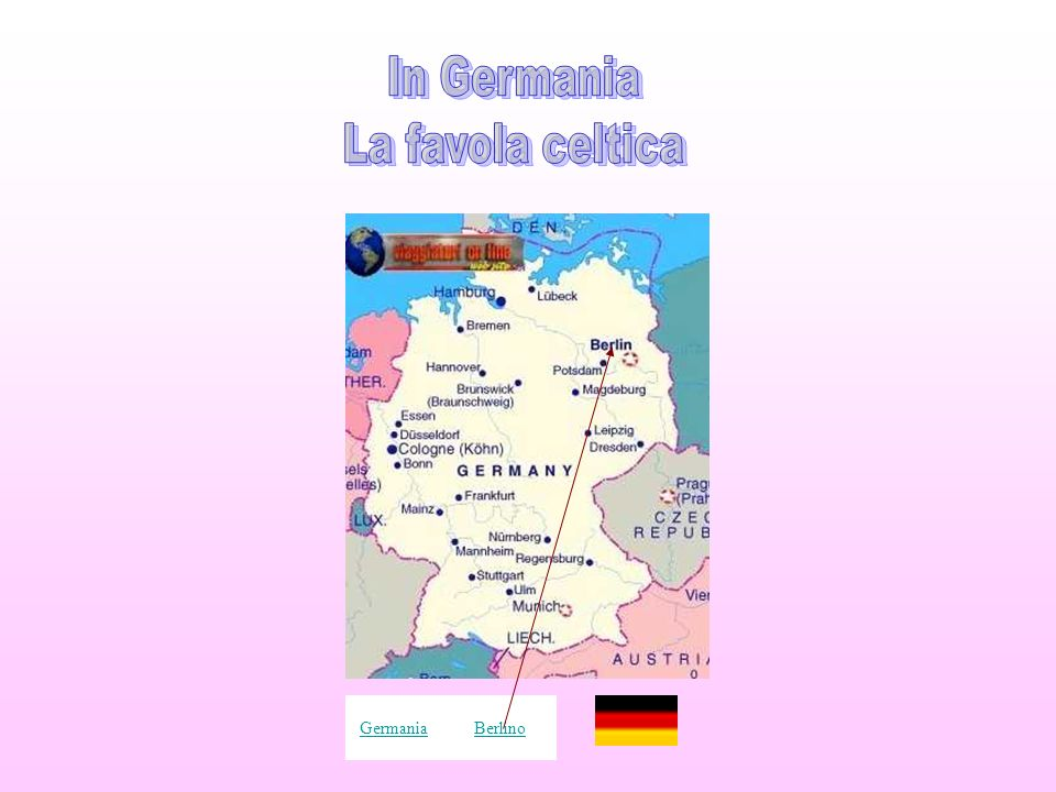 In Germania La favola celtica Germania Berlino