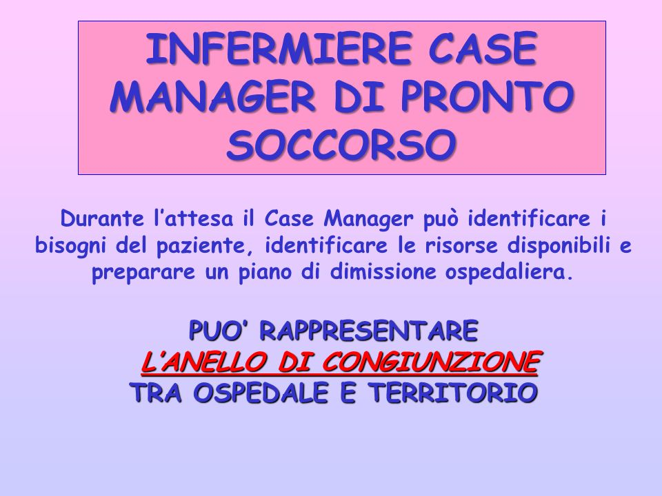 INFERMIERE CASE MANAGER DI PRONTO SOCCORSO