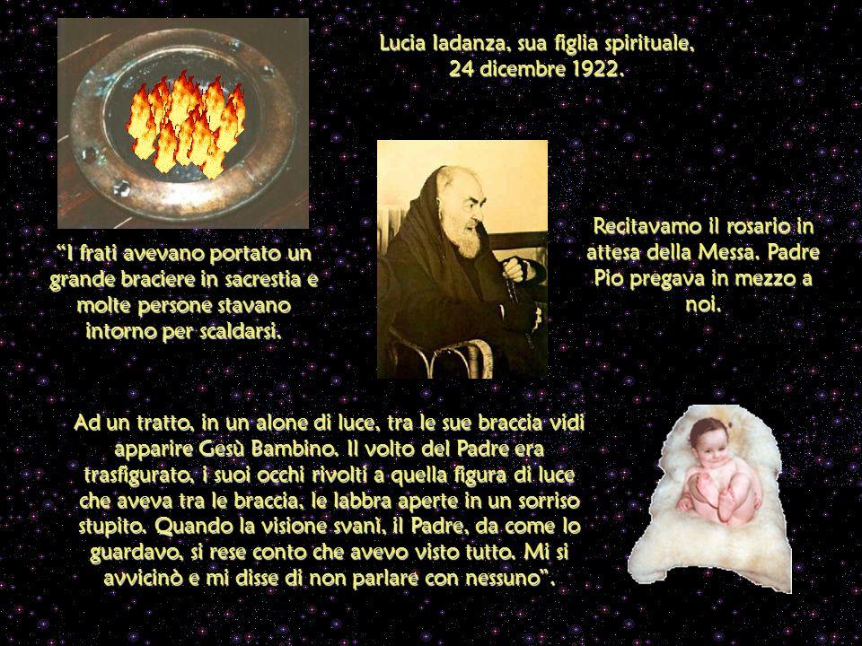 Lucia Iadanza, sua figlia spirituale, 24 dicembre 1922.