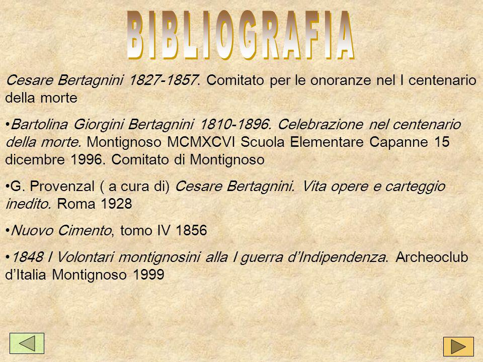 BIBLIOGRAFIA Cesare Bertagnini 1827-1857. Comitato per le onoranze nel I centenario della morte.