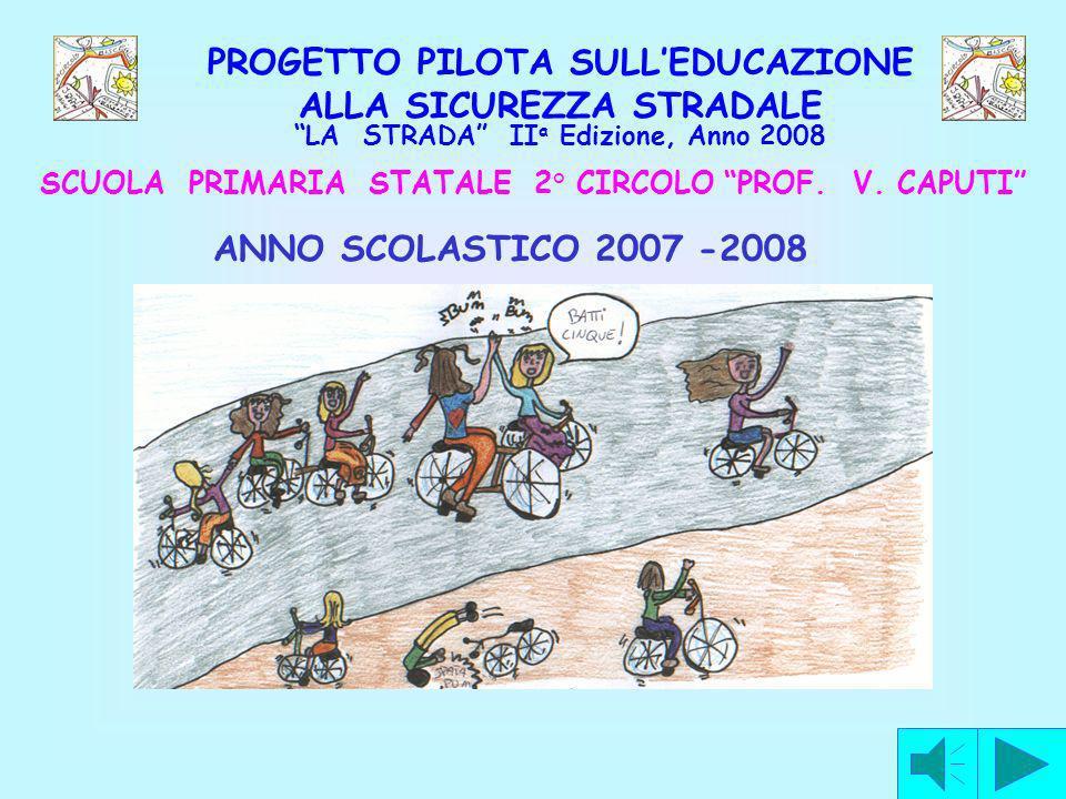 PROGETTO PILOTA SULL'EDUCAZIONE ALLA SICUREZZA STRADALE