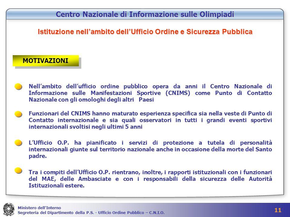 Centro Nazionale di Informazione sulle Olimpiadi Istituzione nell'ambito dell'Ufficio Ordine e Sicurezza Pubblica