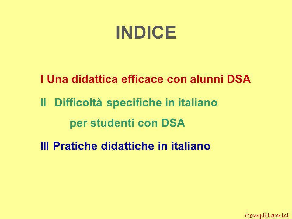 INDICE I Una didattica efficace con alunni DSA
