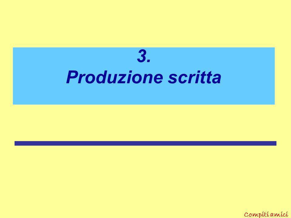 3. Produzione scritta