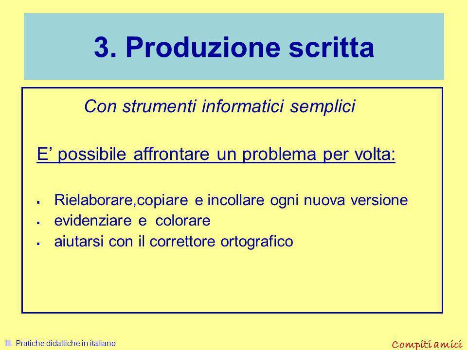 3. Produzione scritta Con strumenti informatici semplici