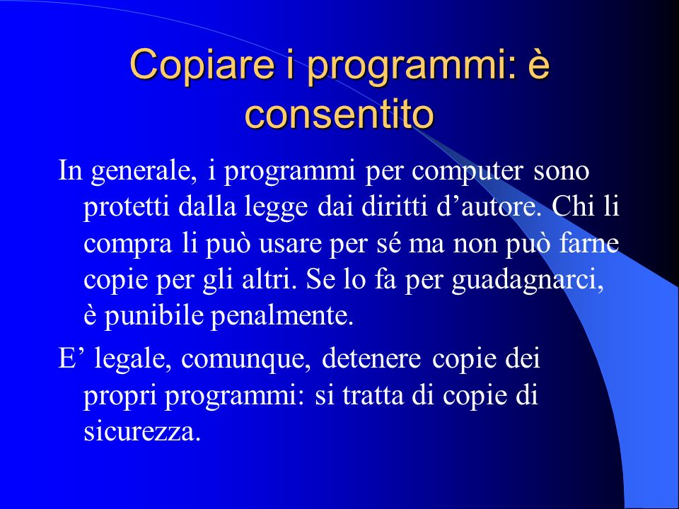 Copiare i programmi: è consentito