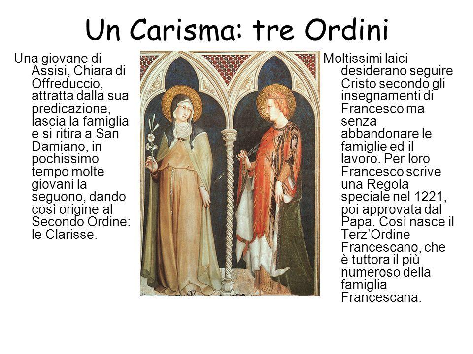 Un Carisma: tre Ordini