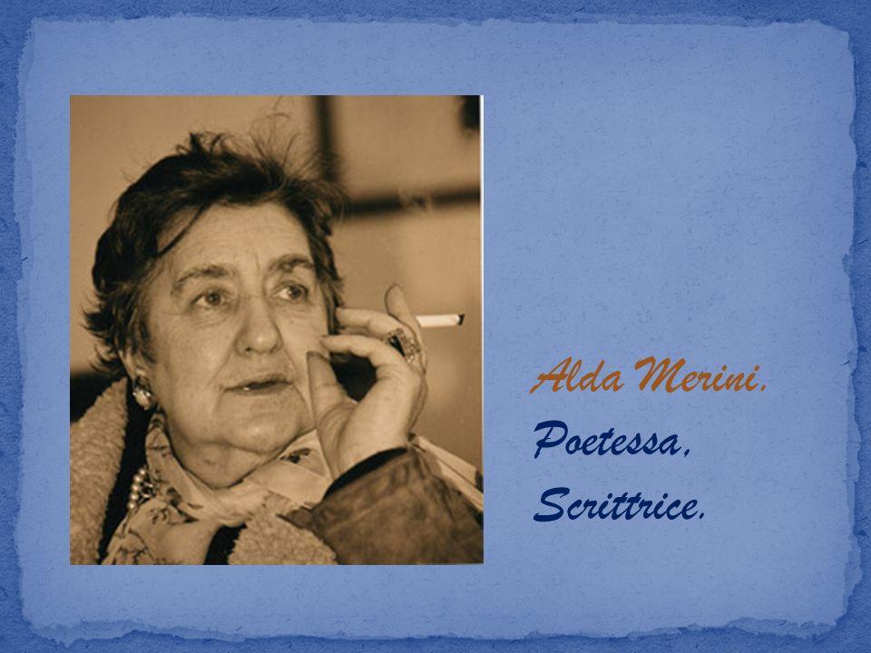 Alda Merini. Poetessa, Scrittrice.