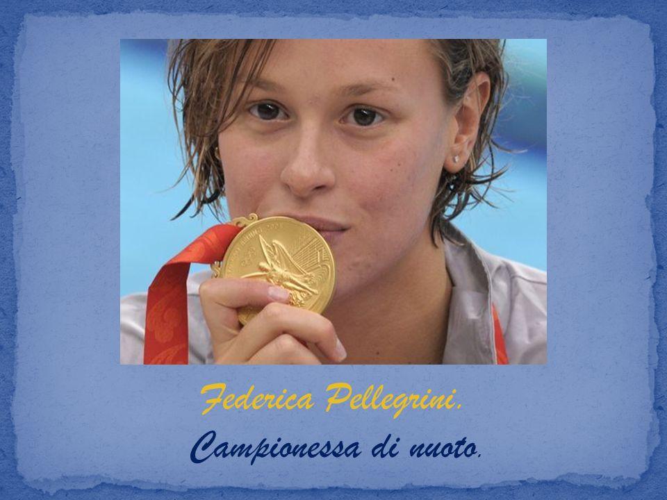 Federica Pellegrini. Campionessa di nuoto.