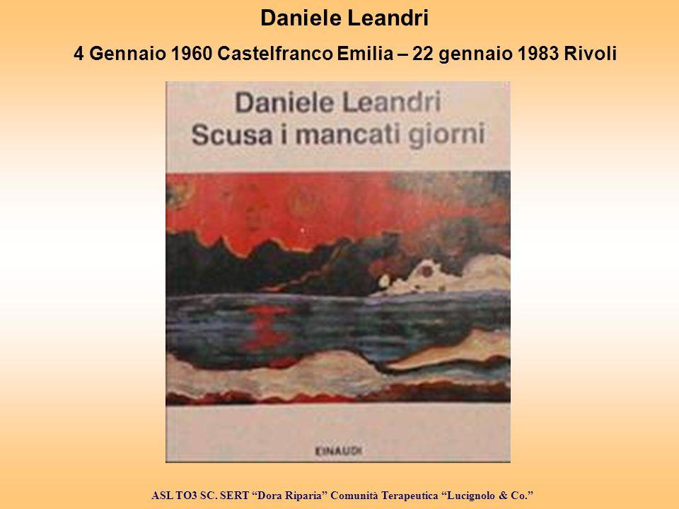 4 Gennaio 1960 Castelfranco Emilia – 22 gennaio 1983 Rivoli