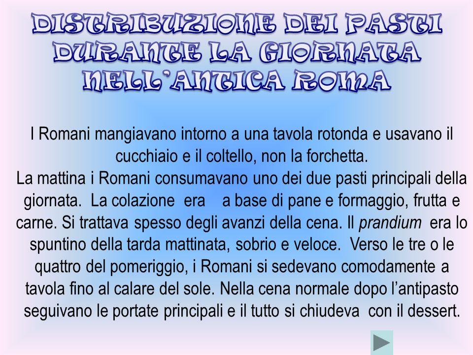 DISTRIBUZIONE DEI PASTI DURANTE LA GIORNATA NELL'ANTICA ROMA