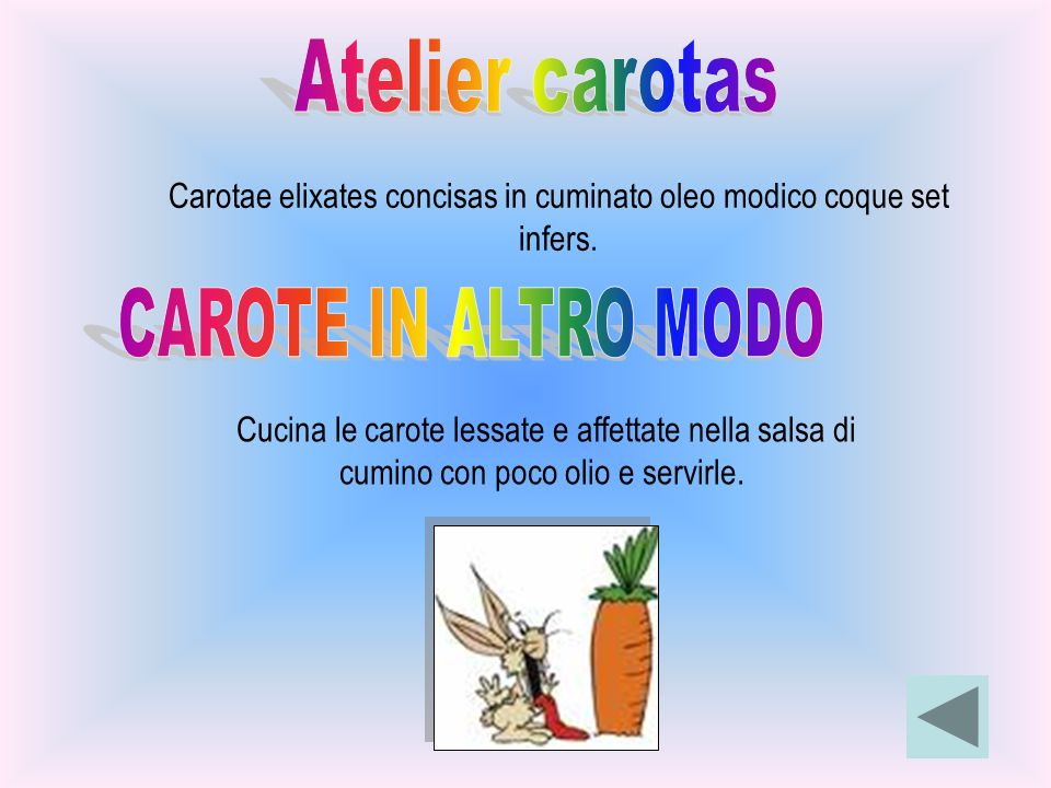 Carotae elixates concisas in cuminato oleo modico coque set infers.