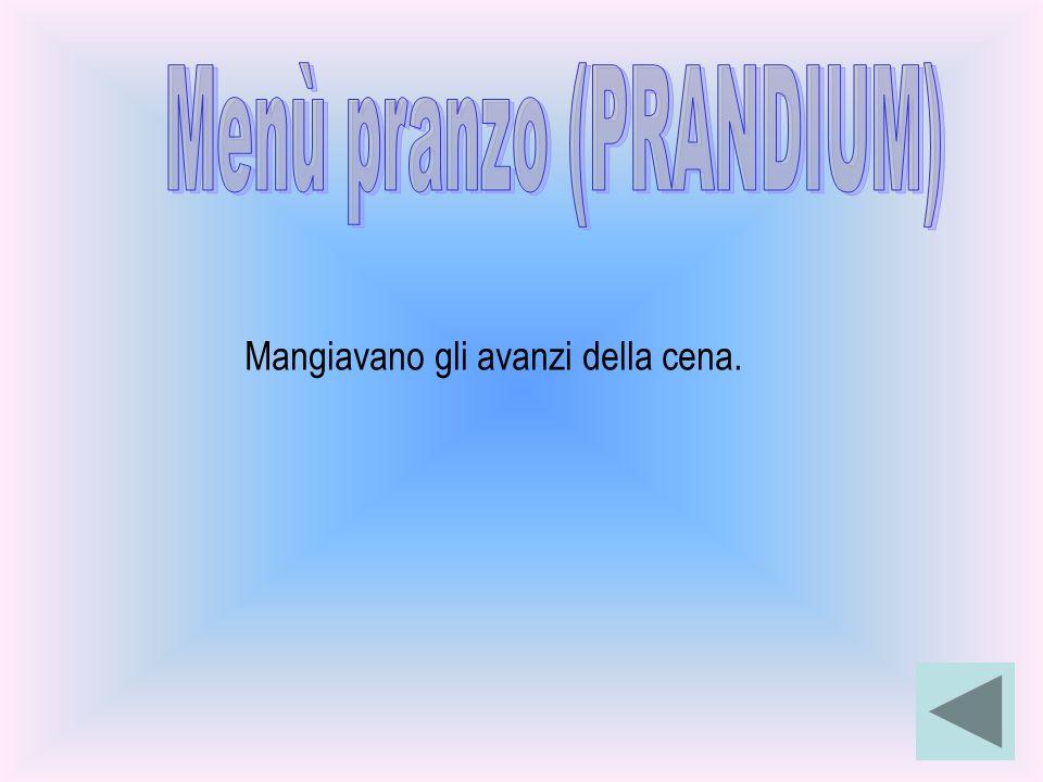 Menù pranzo (PRANDIUM)