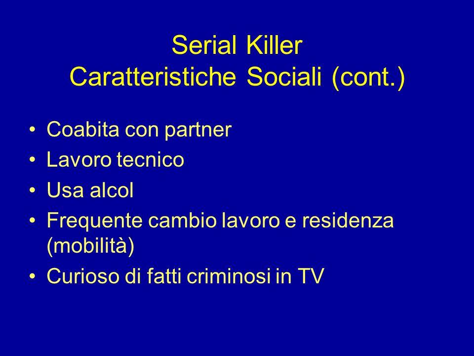 Serial Killer Caratteristiche Sociali (cont.)