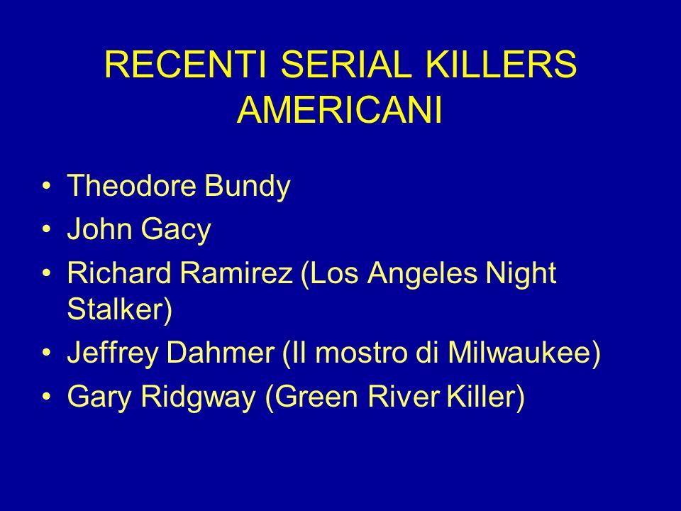 RECENTI SERIAL KILLERS AMERICANI