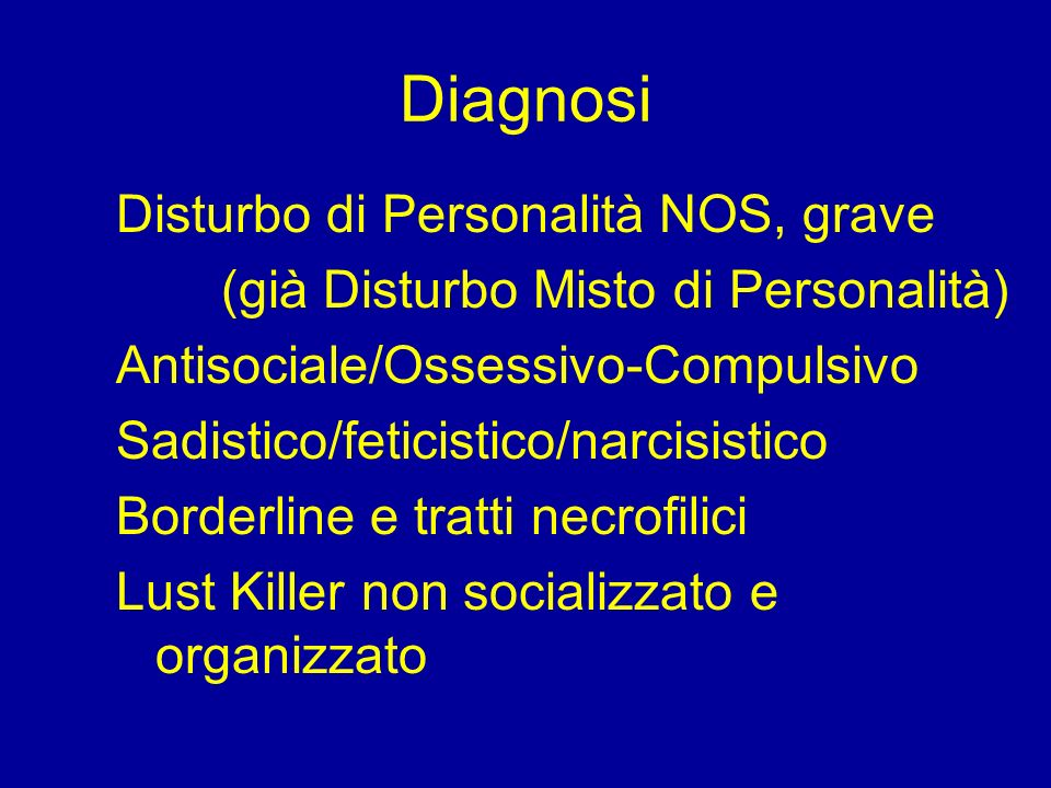 Diagnosi Disturbo di Personalità NOS, grave