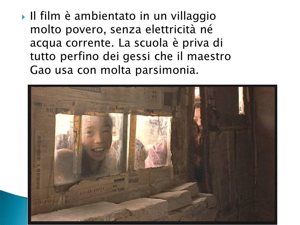 Il film è ambientato in un villaggio molto povero, senza elettricità né acqua corrente.