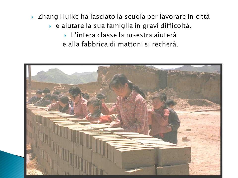 Zhang Huike ha lasciato la scuola per lavorare in città