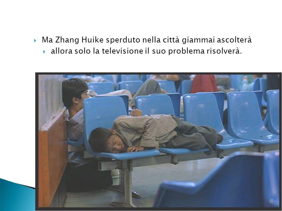 Ma Zhang Huike sperduto nella città giammai ascolterà