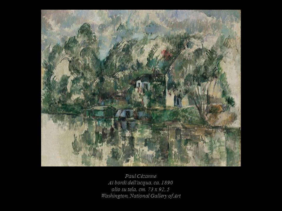 Paul Cézanne Ai bordi dell acqua, ca. 1890 olio su tela, cm