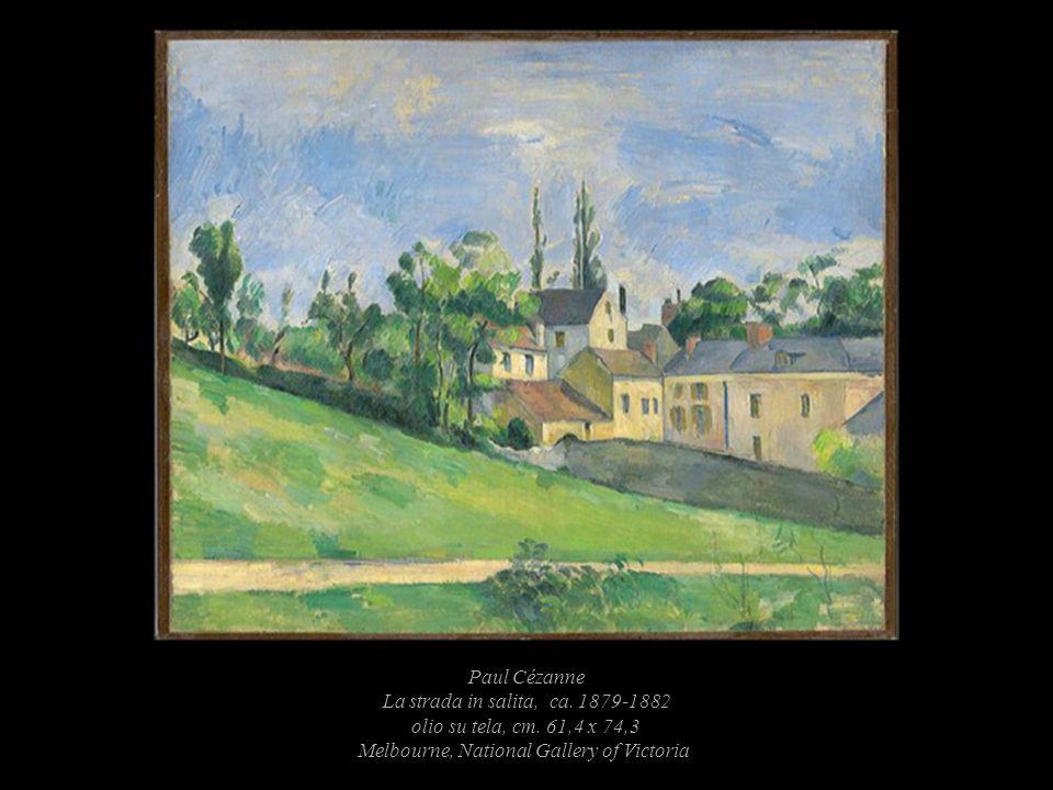Paul Cézanne La strada in salita, ca. 1879-1882 olio su tela, cm