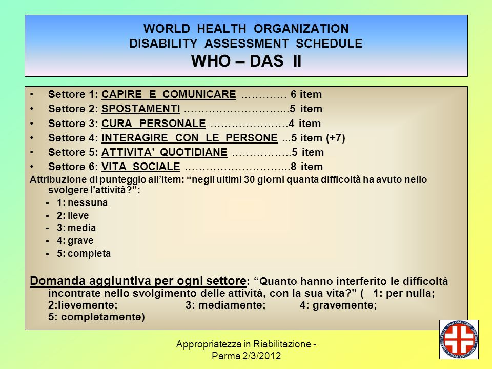 WORLD HEALTH ORGANIZATION DISABILITY ASSESSMENT SCHEDULE WHO – DAS II
