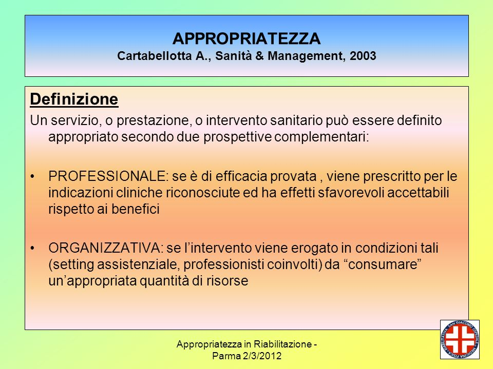 APPROPRIATEZZA Cartabellotta A., Sanità & Management, 2003