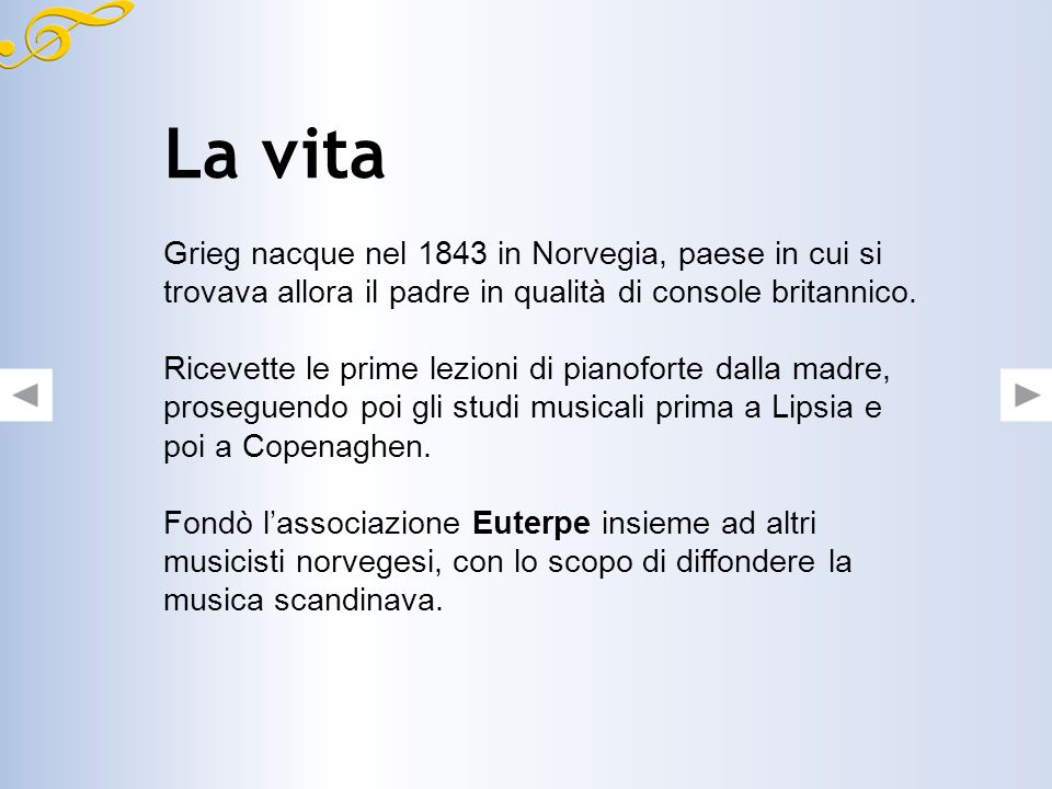 La vita Grieg nacque nel 1843 in Norvegia, paese in cui si trovava allora il padre in qualità di console britannico.