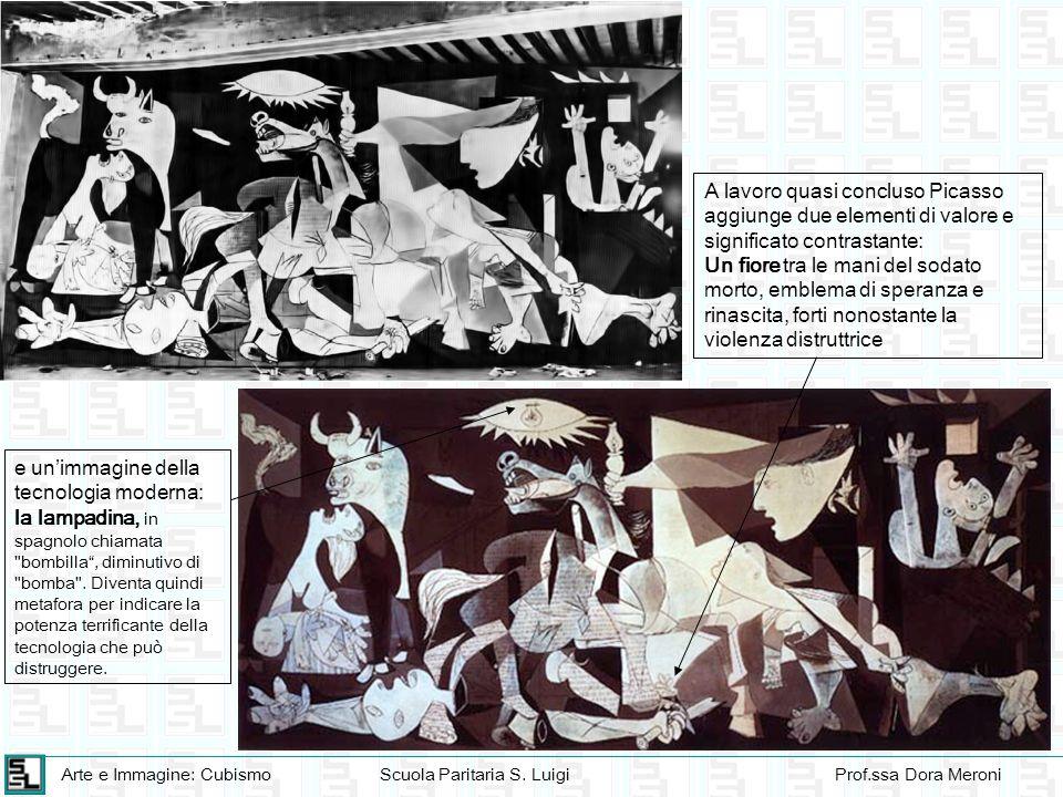 A lavoro quasi concluso Picasso aggiunge due elementi di valore e significato contrastante: