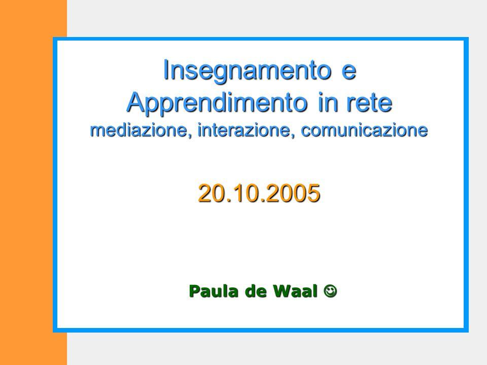 Insegnamento e Apprendimento in rete mediazione, interazione, comunicazione