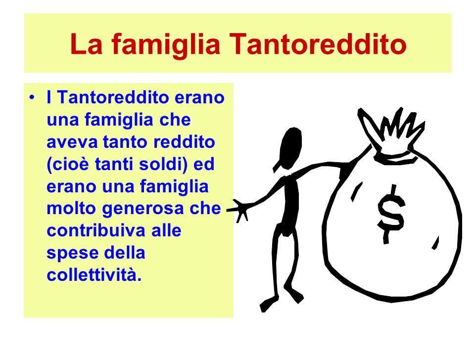 La famiglia Tantoreddito