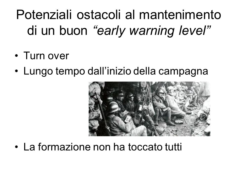 Potenziali ostacoli al mantenimento di un buon early warning level