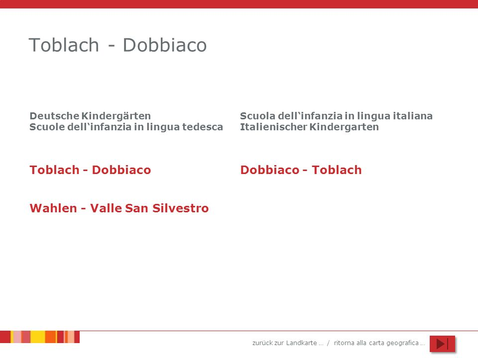 Toblach - Dobbiaco Toblach - Dobbiaco Dobbiaco - Toblach
