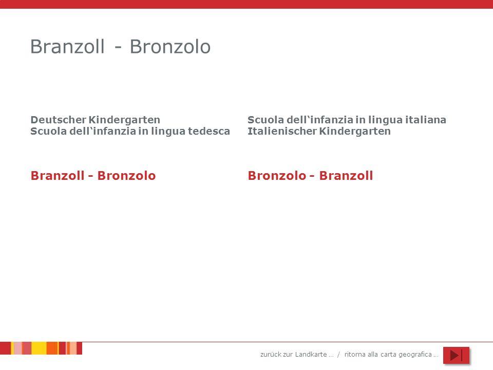 Branzoll - Bronzolo Branzoll - Bronzolo Bronzolo - Branzoll