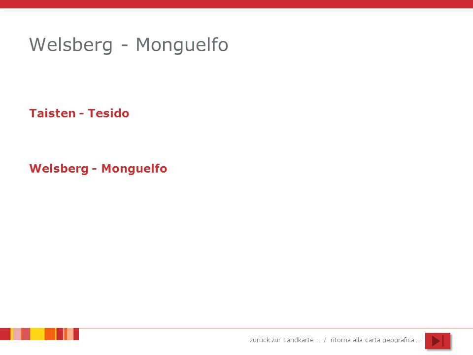 Welsberg - Monguelfo Taisten - Tesido Welsberg - Monguelfo