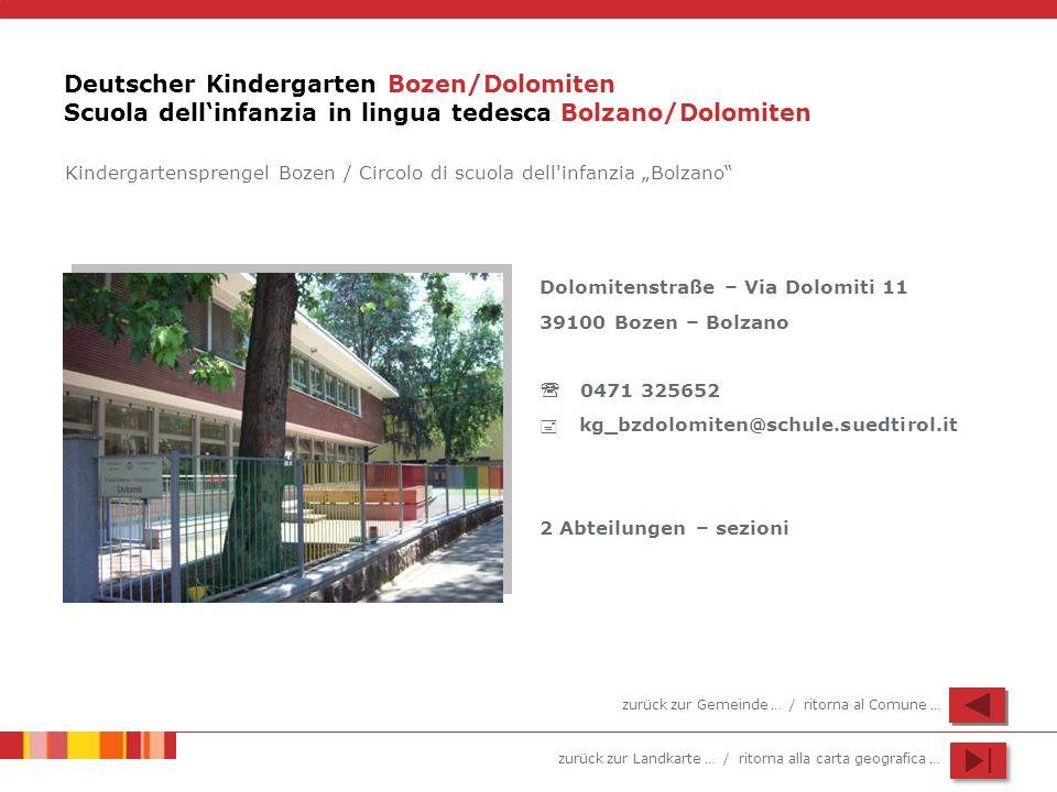 Deutscher Kindergarten Bozen/Dolomiten Scuola dell'infanzia in lingua tedesca Bolzano/Dolomiten