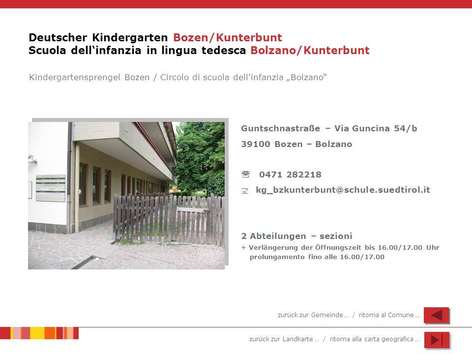 Deutscher Kindergarten Bozen/Kunterbunt Scuola dell'infanzia in lingua tedesca Bolzano/Kunterbunt