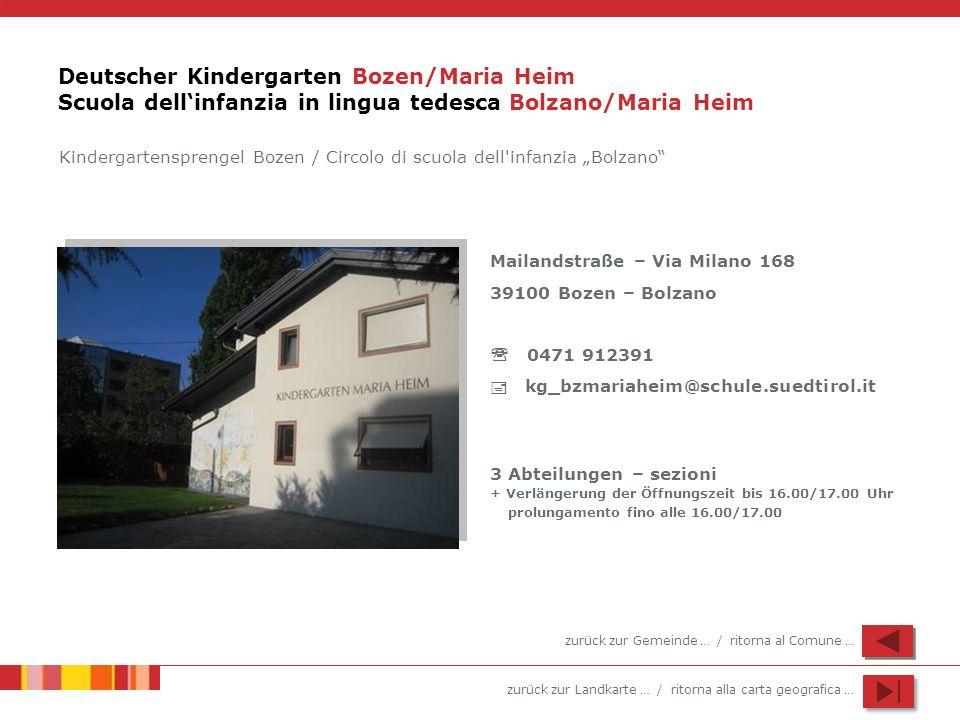 Deutscher Kindergarten Bozen/Maria Heim Scuola dell'infanzia in lingua tedesca Bolzano/Maria Heim