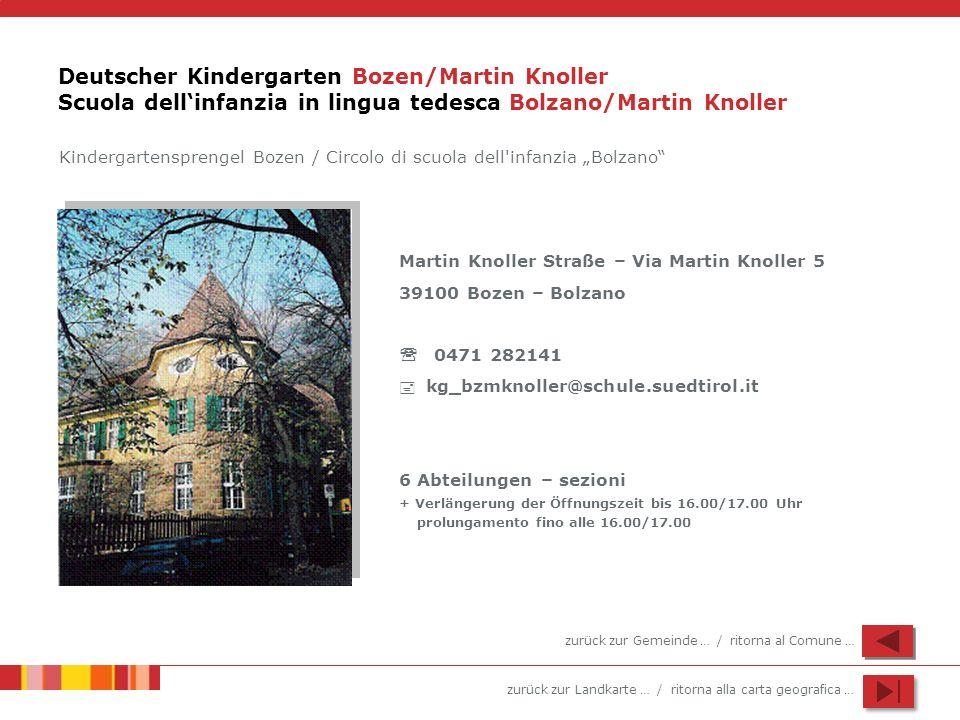 Deutscher Kindergarten Bozen/Martin Knoller Scuola dell'infanzia in lingua tedesca Bolzano/Martin Knoller