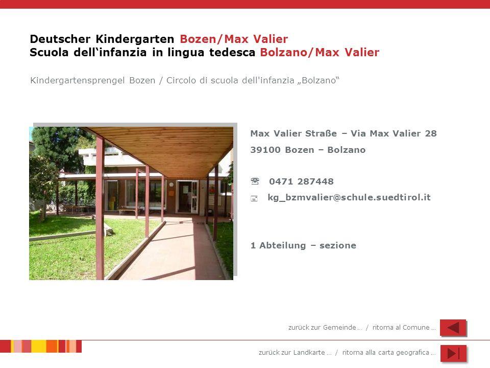 Deutscher Kindergarten Bozen/Max Valier Scuola dell'infanzia in lingua tedesca Bolzano/Max Valier