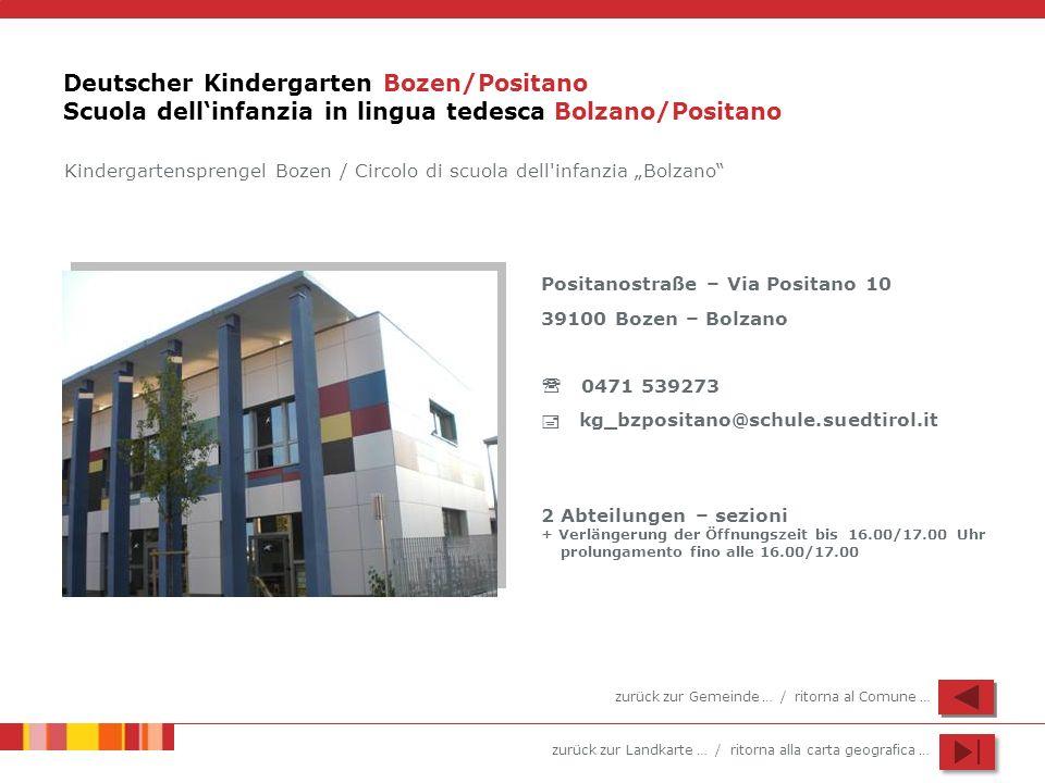Deutscher Kindergarten Bozen/Positano Scuola dell'infanzia in lingua tedesca Bolzano/Positano